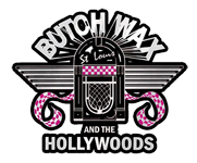 Butch Wax and the Hollywoods